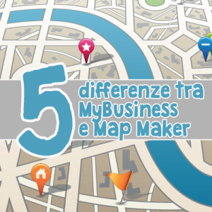 5 Differenze Tra Google My Business E Map Maker